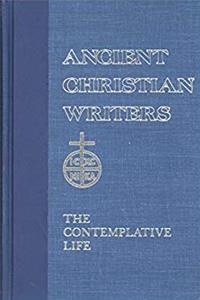 eBook The Contemplative Life (De Vita Contemplativa) [Ancient Christian Writers - Volume 4] download