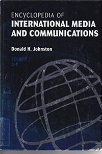 eBook Encyclopedia of International Media and Communications, Four-Volume Set: Encyclopedia of International Media and Communications Vol 1 A-E download