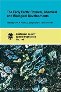 eBook The Early Earth: Physical, Chemical and Biological Development (Geological Society Special Publication, No. 199) (Geological Society Special Publication, No. 199) download