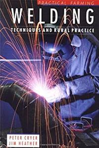 eBook Welding: Techniques and Rural Practice (Practical Farming) download