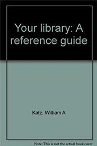 eBook Your library: A reference guide download
