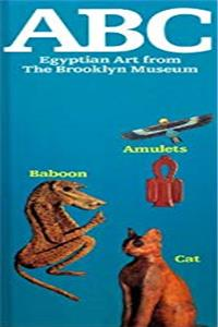 eBook ABC: Egyptian Art from the Brooklyn Museum (ABC Series) download
