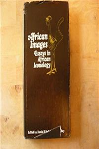 eBook African Images: Essays in African Iconology (Boston University Papers on Africa) download