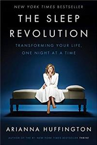 eBook The Sleep Revolution: Transforming Your Life, One Night at a Time download