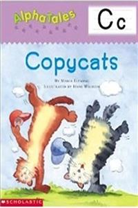 eBook AlphaTales (Letter C: Copycats): A Series of 26 Irresistible Animal Storybooks That Build Phonemic Awareness & Teach Each letter of the Alphabet download